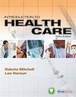 Introduction to Health Care, by Mitchell, 3rd Edition 3 PKG 9781133130888