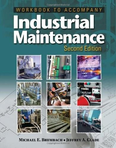 Industrial Maintenance, by Brumbach, 2nd Edition, Workbook 9781133131212