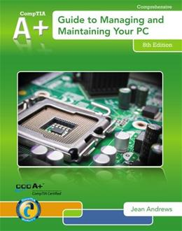 A+ Guide to Managing & Maintaining Your PC 8 PKG 9781133135081