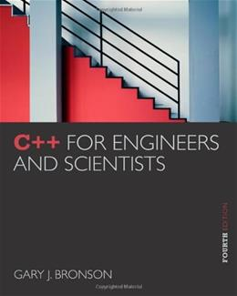 C++ for Engineers and Scientists 4 9781133187844
