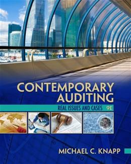 Contemporary Auditing, by Knapp, 9th Edition 9781133187899