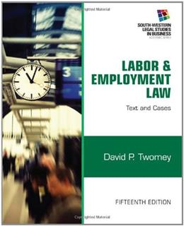 Labor and Employment Law: Text & Cases (South-western Legal Studies in Business) 15 9781133188285