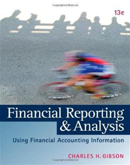 Financial Reporting and Analysis: Using Financial Accounting Information (with Thomson ONE Printed Access Card) 13 PKG 9781133188797