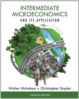 Intermediate Microeconomics and Its Application (with CourseMate 2-Semester Printed Access Card) 12 PKG 9781133189022