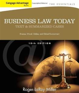 Business Law Today: The Essentials, by Miller, 10th Cengage Advantage Edition 9781133191353