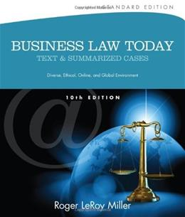 Business Law Today, Standard: Text and Summarized Cases (Miller Business Law Today Family) 10 9781133273561