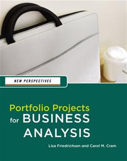 New Perspectives: Portfolio Projects for Business Analysis, by Cram 9781133274773