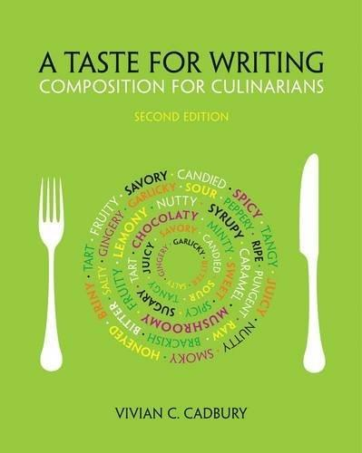 Taste for Writing: Composition for Culinarians, by Cadbury, 2nd Edition 9781133277910