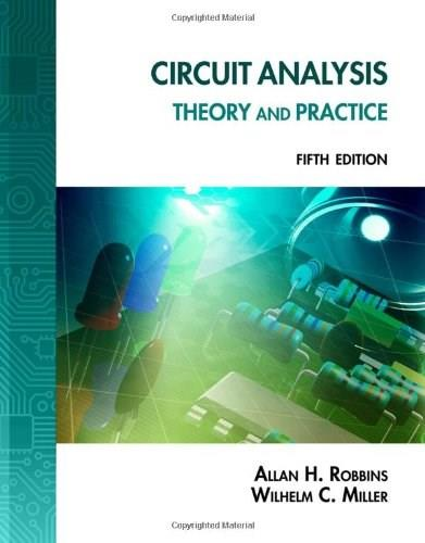 Circuit Analysis: Theory and Practice, by Robbins, 5th Edition 5 PKG 9781133281009