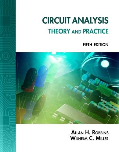 Circuit Analysis : Theory and Practice, by Robbins, 5th Edition, Lab Manual 9781133281023