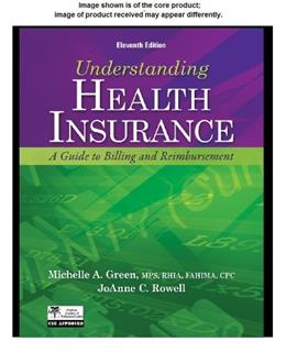 Understanding Health Insurance: A Guide to Billing and Reimbursement, by Green, 11th Edition, Workbook 11 w/CD 9781133283751