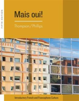 Mais Oui!, by Thompson, 5th Edition 5 PKG 9781133292685