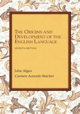 Origins and Development of the English Language, by Algeo, 7th Edition 9781133307273