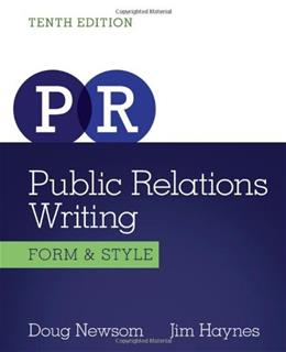 Public Relations Writing: Form and Style, by Newsom, 10th Edition 9781133307310