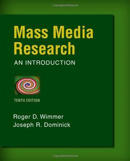 Mass Media Research: An Introduction 10 9781133307334