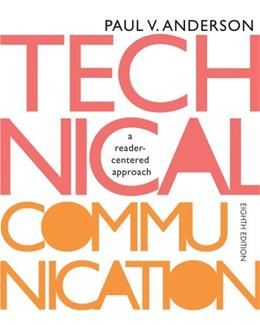 Technical Communication: A reader-centered approach, 8th Edition 9781133309819
