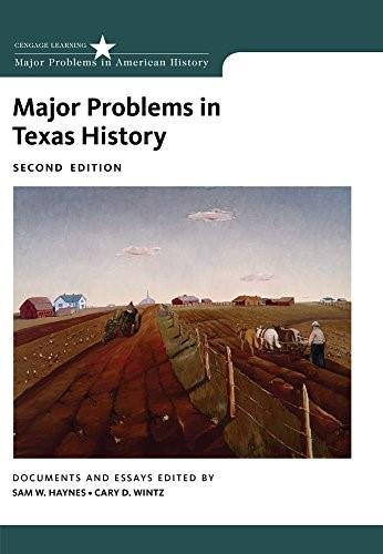 Major Problems in Texas History, by Haynes, 2nd Edition 9781133310082