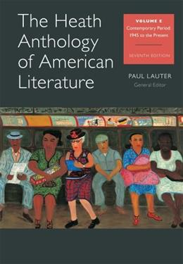 Heath Anthology of American Literature, by Lauter, 7th Edition, Volume E 9781133310266