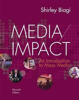 Media/Impact: An Introduction to Mass Media 11 9781133311386