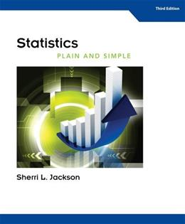 Statistics Plain and Simple, by Jackson, 3rd Edition 9781133312536