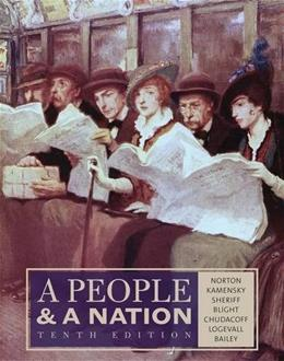 People and a Nation: A History of the United States, by Norton, 10th Edition 9781133312727