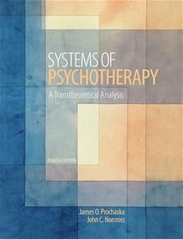 Systems of Psychotherapy: A Transtheoretical Analysis 8 9781133314516