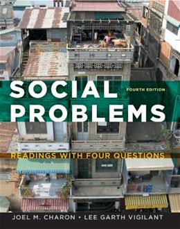 Social Problems: Readings with Four Questions, 4th Edition 9781133318248