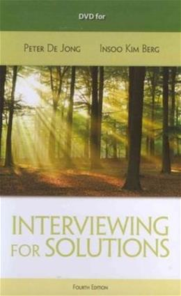 Interviewing for Solutions, by De Jong, 4th Edition, DVD-ROM ONLY 4 DVD-ROM 9781133354871