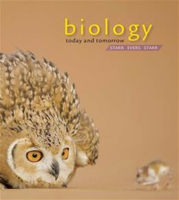 Biology Today and Tomorrow with Physiology, by Starr, 4th Edition 9781133364450