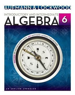 Introductory and Intermediate Algebra: An Applied Approach 6 9781133365419