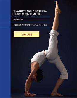 Anatomy and Physiology, by Amitrano, 7th Edition, Laboratory Manual 9781133365488