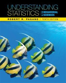 Understanding Statistics in the Behavioral Sciences, by Pagano, 10th Edition 10 PKG 9781133396369