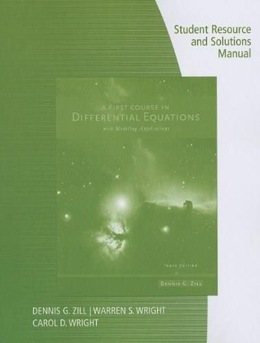First Course in Differential Equations with Modeling Applications, by Zill, 10th Edition 9781133491927