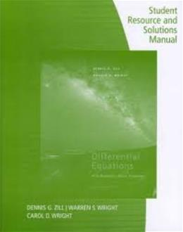 Differential Equations with Boundary Value Problems, by Zill, 8th Edition, Solutions Manual 9781133491958