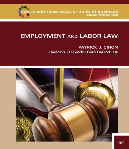 Employment and Labor Law (South-western Legal Studies in Business Academic) 8 9781133586609