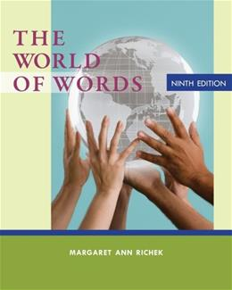 World of Words, by Richek, 9th Edition 9781133586845