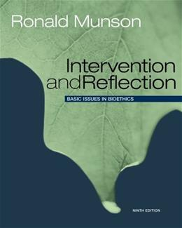 Intervention and Reflection: Basic Issues in Bioethics 9 9781133587149