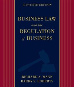 Business Law and the Regulation of Business 11 9781133587576