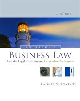 Andersons Business Law and the Legal Environment, Comprehensive Volume 22 9781133587583