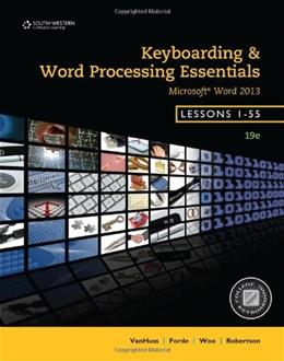 Keyboarding and Word Processing Essentials: Lessons 1-55, by Vanhuss, 19th Edition 9781133588948