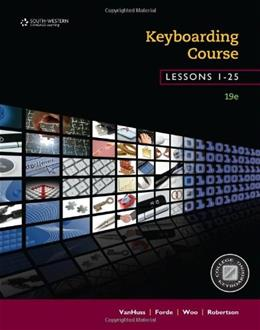 Keyboarding Course, Lessons 1-25: College Keyboarding, by VanHuss, 19th Edition 9781133588955