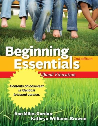 Beginning Essentials in Early Childhood Education, by Gordon, 2nd Edition 9781133591566