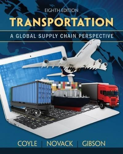 Transportation: A Global Supply Chain Perspective 8 9781133592969