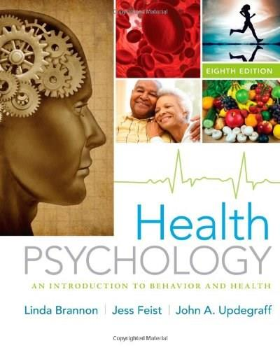 Health Psychology: An Introduction to Behavior and Health 8 9781133593072