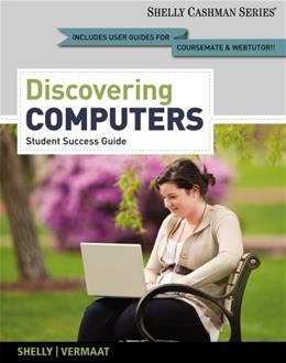 Discovering Computers 2013, by Vermaat, Introductory PKG 9781133593461