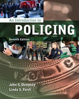 An Introduction to Policing 7 9781133594703