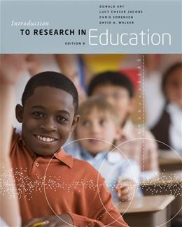 Introduction to Research in Education, by Ary, 9th Edition 9781133596745