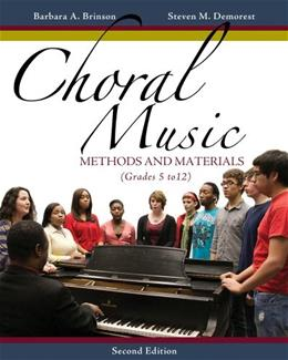 Choral Music: Methods and Materials, by Brinson, 2nd Editon 9781133599661