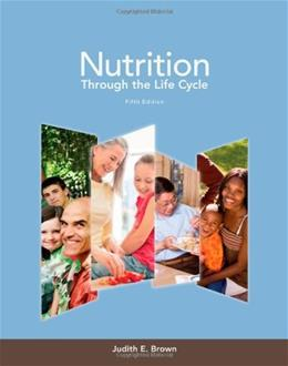 Nutrition Through the Life Cycle 5 9781133600497