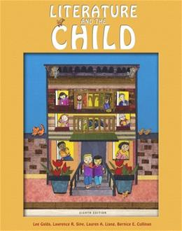 Literature and the Child, by Galda, 8th Edition 9781133602071